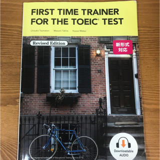 FIRST TIME TRAINER FOR TOEIC TEST(語学/参考書)