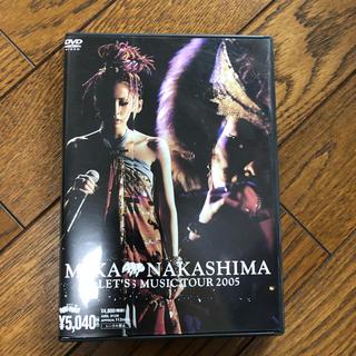 MIKA NAKASHIMA LET'S MUSIC TOUR 2005 DVD(ミュージック)