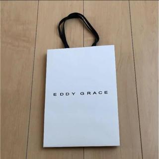 エディグレース(EDDY GRACE)のEDDY GRACEショップ袋(ショップ袋)