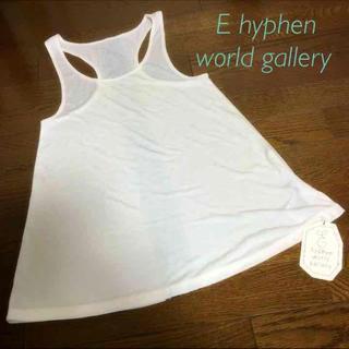 イーハイフンワールドギャラリー(E hyphen world gallery)のE hyphen * タンクトップ(タンクトップ)