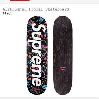 シュプリーム(Supreme)のAirbrushed Floral Skateboard(スケートボード)