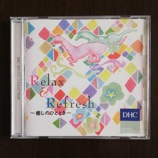DHC - DHC CD Relax and Refresh  癒し サウンドコレクション