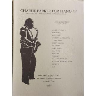 【絶版】Charlie Parker for Piano  Book two(その他)