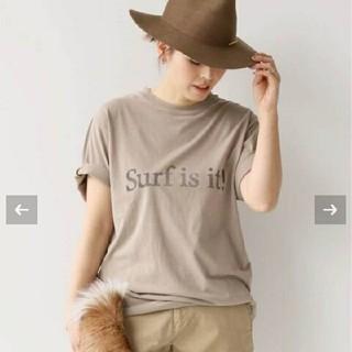 DEUXIEME CLASSE - 新品未使用タグ付きドゥーズィエムクラス Surf is it Tシャツ