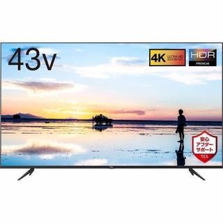 TCL 43V型 4K液晶テレビ HDR搭載 鮮やかな色彩 裏番組録画対応 20(テレビ)