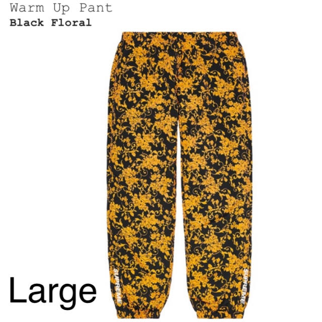 Supreme(シュプリーム)のSupreme Warm Up Pant Black Floral L メンズのパンツ(その他)の商品写真