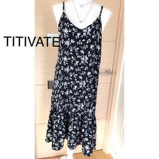 ティティベイト(titivate)のTITIVATE(ロングワンピース/マキシワンピース)