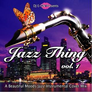 Jazz Thing.1 豪華21曲 名曲 Inst Cover MixCD(ジャズ)