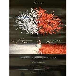 Aimer 茜さす/everlasting snow 直筆サイン入りポスター