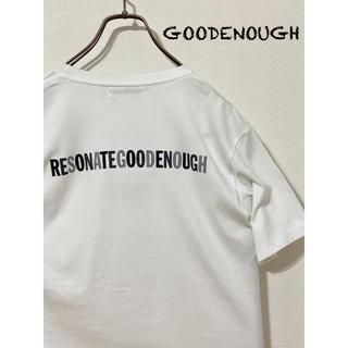 グッドイナフ(GOODENOUGH)のRESONATE GOOD ENOUGH  Tシャツ(Tシャツ/カットソー(半袖/袖なし))