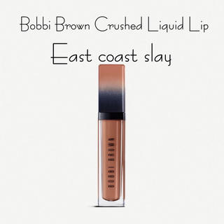 BOBBI BROWN - Bobbi Brown クラッシュドリキッドリップEast coast slay