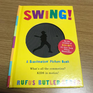 Swing!: A Scanimation Picture Book(洋書)