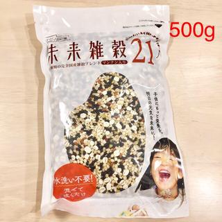 国産雑穀100%    未来雑穀21+マンナン  500g * 1袋
