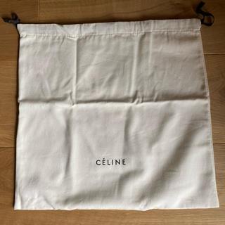 セリーヌ(celine)のCELINE セリーヌ 保存袋 39x40(ショップ袋)