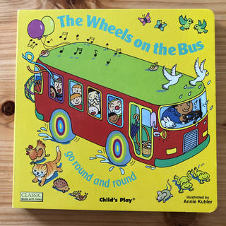 The Wheels on the Bus Go Round and Round(洋書)