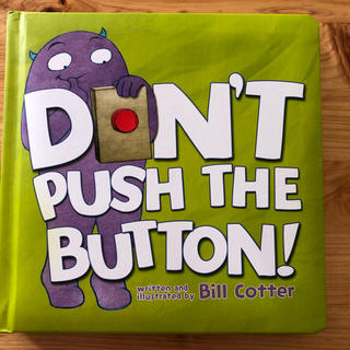 DON'T PUSH THE BUTTON!(BB)(洋書)