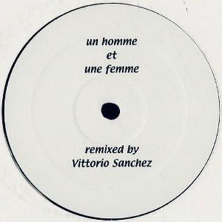 Vittorio Sanchez 〜Un Homme Et Une Femme〜(クラブミュージック)