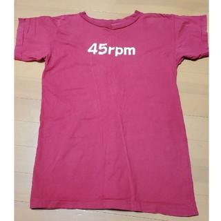 フォーティーファイブアールピーエム(45rpm)の45rpmのTシャツ(Tシャツ(半袖/袖なし))
