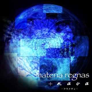 【アンビエント・神秘】+nava-プラナヴァ-/materia regnas(ヒーリング/ニューエイジ)