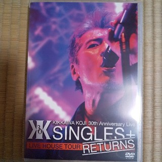 "【吉川晃司】30th AnniversaryLive""SINGL+RETURNS(ミュージック)"