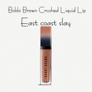 ボビイブラウン(BOBBI BROWN)のBobbi Brown クラッシュドリキッドリップEast coast slay(口紅)