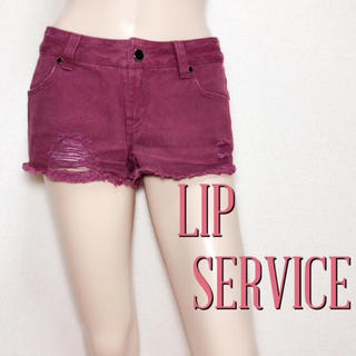 リップサービス(LIP SERVICE)の必需品♪リップサービス クラッシュショートパンツ♡エゴイスト マウジー(ショートパンツ)