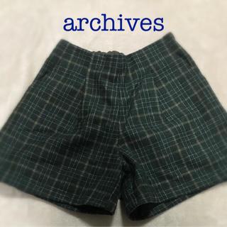 アルシーヴ(archives)のarchives   ショートパンツ(ショートパンツ)