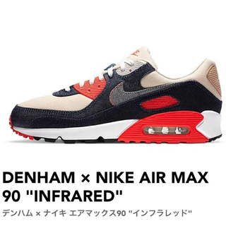 "デンハム(DENHAM)のDENHAM × NIKE AIR MAX 90 ""INFRARED"" (スニーカー)"