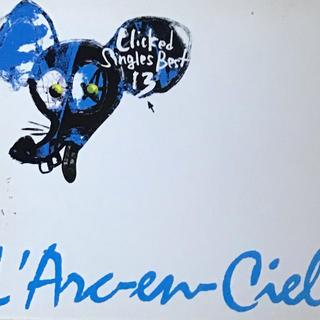 L'Arc~en~Ciel - L'Arc~en~Ciel【Clicked Singles Best 13】
