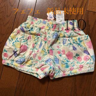 フェフェ(fafa)のフェフェ  新品未使用 花柄 ショートパンツ 110(パンツ/スパッツ)