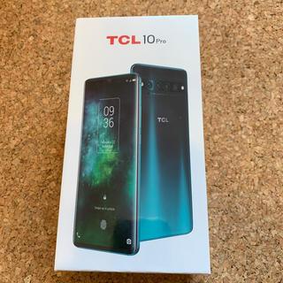 ANDROID - TCL 10 Pro SIMフリー 新品 未使用 未開封