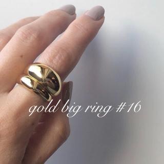 ドゥーズィエムクラス(DEUXIEME CLASSE)のgold big  ring 16(リング(指輪))