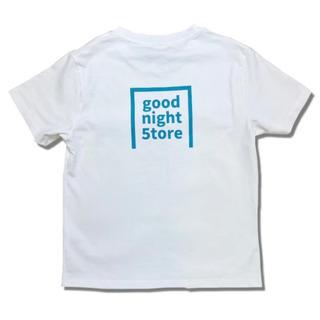 good night 5tore 即完売Tシャツ