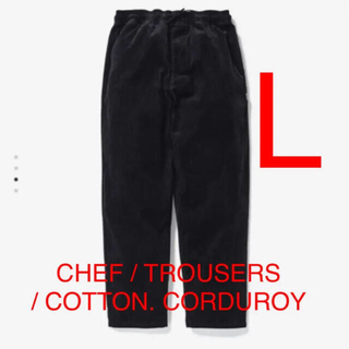 W)taps - CHEF / TROUSERS / COTTON. CORDUROY 黒 L