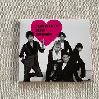スマップ(SMAP)のTHIS IS LOVE(ポップス/ロック(邦楽))