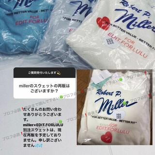 エディットフォールル(EDIT.FOR LULU)のmiller×LULU♡ROKU JANTIQUES fumika uchida(トレーナー/スウェット)