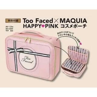 トゥフェイス(Too Faced)のToo Faced × MAQUIA HAPPY♡PINK コスメポーチ(ポーチ)