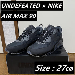 ナイキ(NIKE)のUNDEFEATED × NIKE AIR MAX 90 BLACK / 27㎝(スニーカー)