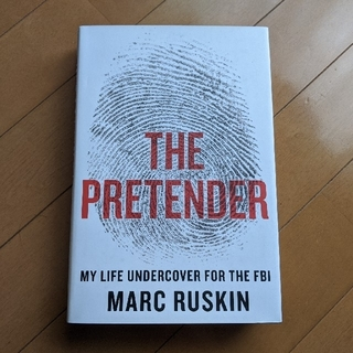 The Pretender: My Life Undercover for th