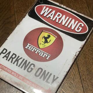 フェラーリ(Ferrari)のWARNING Ferrari パーキングオンリー ブリキ看板(その他)