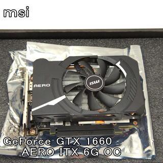 MSI Gforce GTX1660 AERO ITX 規格 6G OC  (PCパーツ)