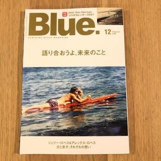 ロンハーマン(Ron Herman)の雑誌 Blue. (ブルー) 2020年 12月号(趣味/スポーツ)