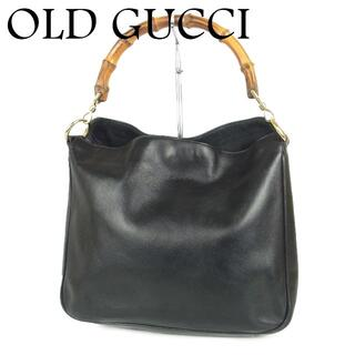 Gucci - オールド グッチ GUCCI バンブー ハンドル レザー ハンド バッグ