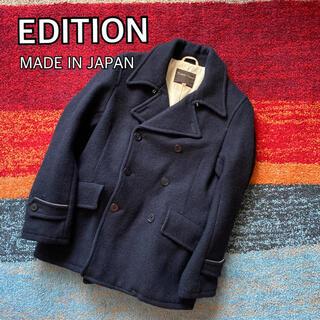Edition - EDITION エディション Pコート ウール100 日本製 edition