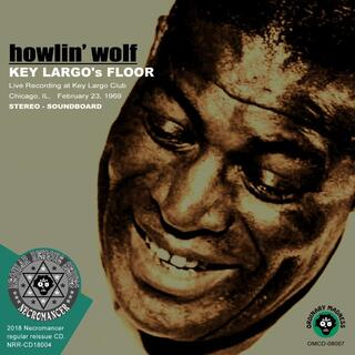 HOWLIN' WOLF / KEY LARGO'S FLOOR(ブルース)