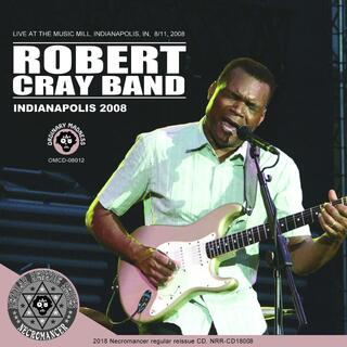 ROBERT CRAY BAND / INDIANAPOLIS 2008(ブルース)
