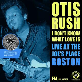 OTIS RUSH / I DON'T KNOW WHAT LOVE IS (ブルース)