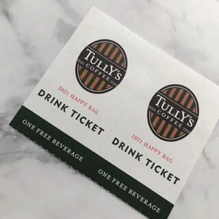 タリーズコーヒー(TULLY'S COFFEE)のTULLY'S coffee DRINK TICKET 2枚(フード/ドリンク券)