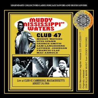 MUDDY WATERS / CLUB 47(ブルース)