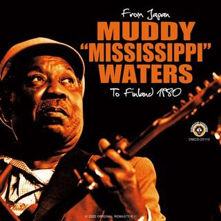 "MUDDY ""MISSISSIPPI"" WATERS /  JAPAN 1980(ブルース)"